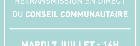 Suivez le Conseil Communautaire ce mardi 7 juillet